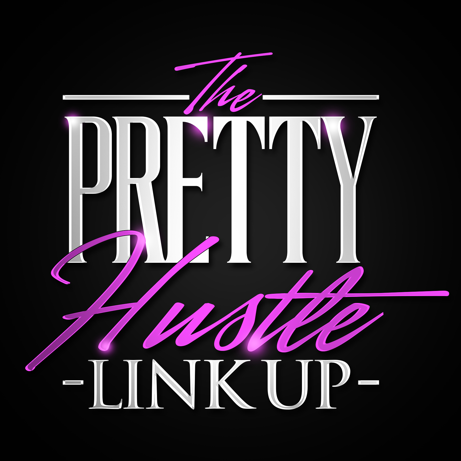 pretty hustle link up