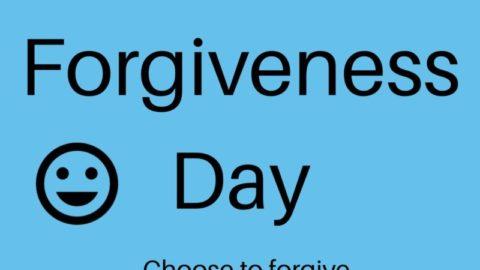 Forgiveness Day: Choose to Forgive