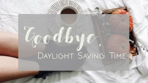 Good Bye Daylight Savings and Hello Happy Season