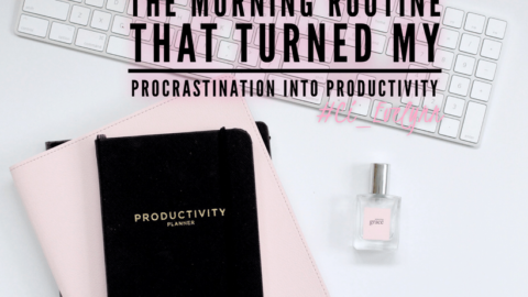 The Morning Routine That Turned My Procrastination into Productivity
